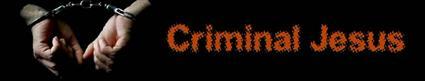 criminaljesus.jpg
