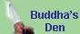 Buddha's Den