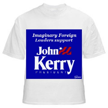 Imaginary Foreign Leaders Support John Kerry