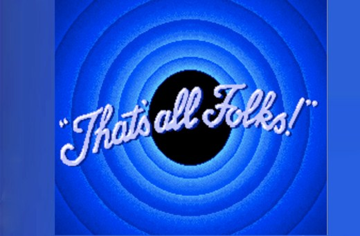 That's all Folks! Feature
