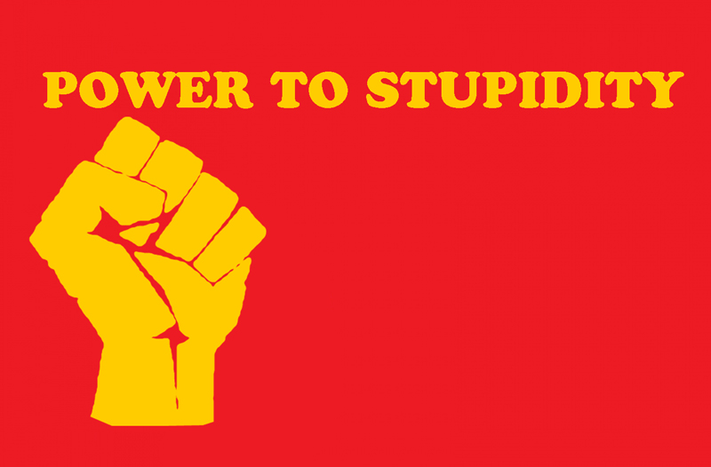 left_powertostupidity