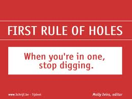 First Rule of Holes