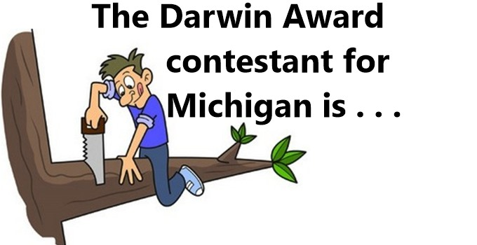 Darwin Awards Contestant - Michigan