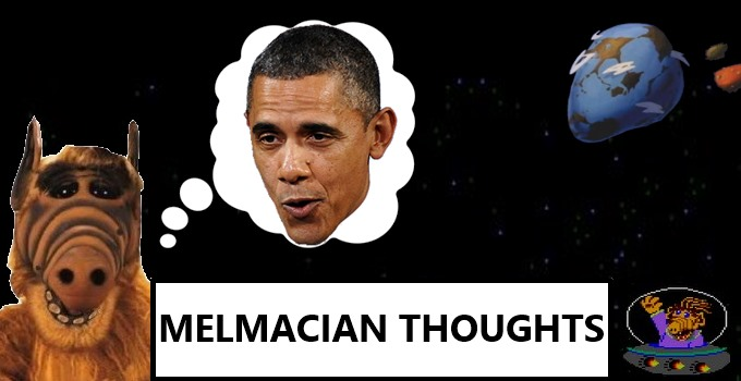 Melmacian Thoughts - Obama