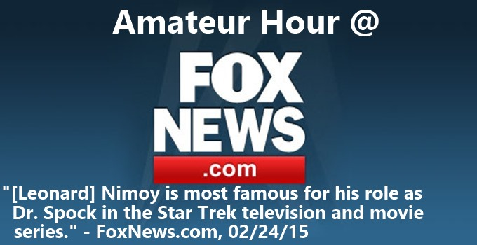 FoxNews Amateur Hour - Nimoy