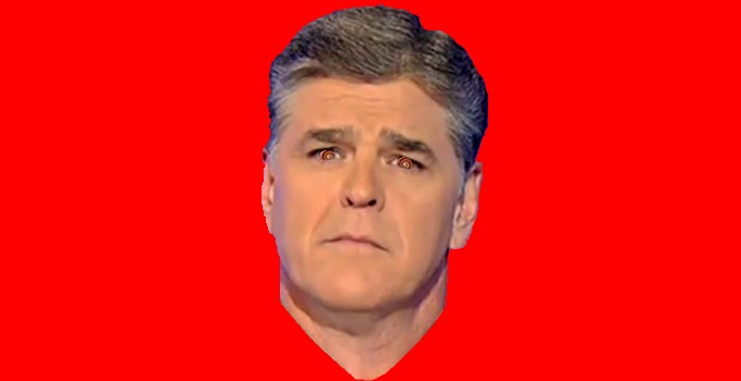 Hannity crazy