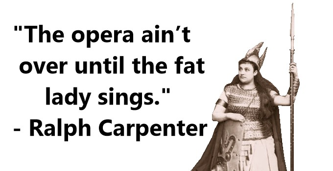 Opera Fat Lady Quote