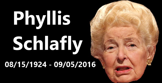 Phyllis Schlafly Deceased